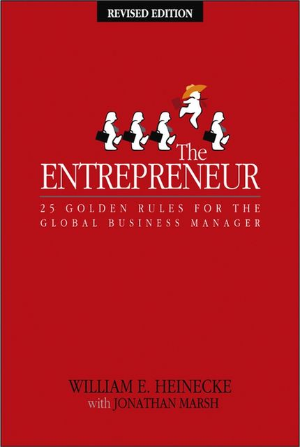 The Entrepreneur, William Heinecke