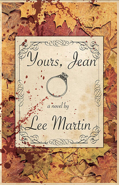 Yours, Jean, Lee Martin
