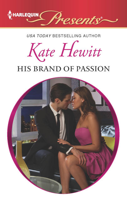 His Brand of Passion, Kate Hewitt