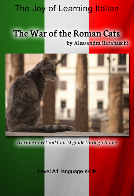 The War of the Roman Cats – Language Course Italian Level A1, Alessandra Barabaschi