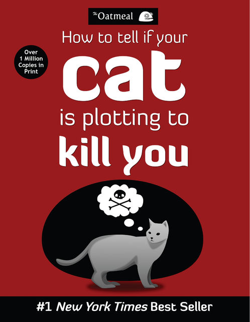 How to Tell If Your Cat Is Plotting to Kill You, Matthew Inman