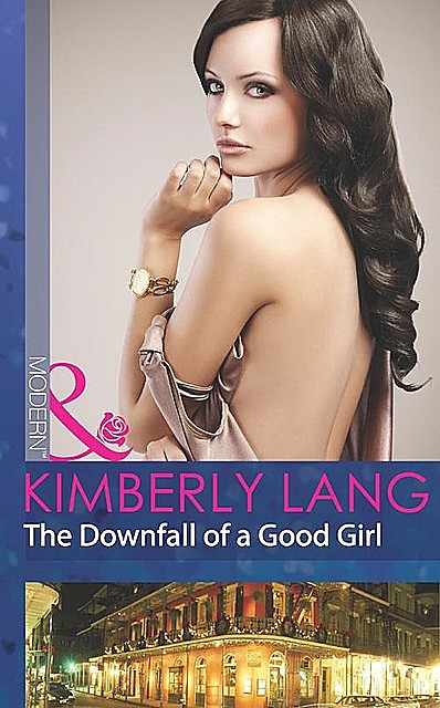 The Downfall of a Good Girl, Kimberly Lang