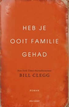 Heb je ooit familie gehad, Bill Clegg