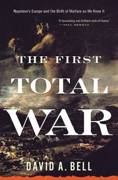 The First Total War, David Bell