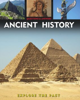 Questions and Answers about: Ancient History, Alex Woolf, Rebecca Gerlings