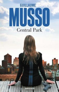 Central Park (Spanish Edition), Guillaume Musso