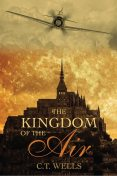 The Kingdom of the Air, C.T. Wells