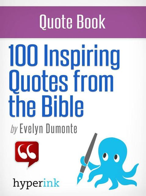 100 Inspiring Bible Quotes, Evelyn Dumonte