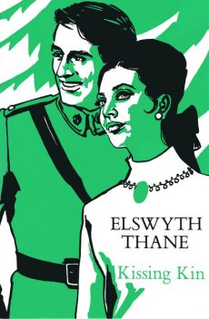 Kissing Kin, Elswyth Thane