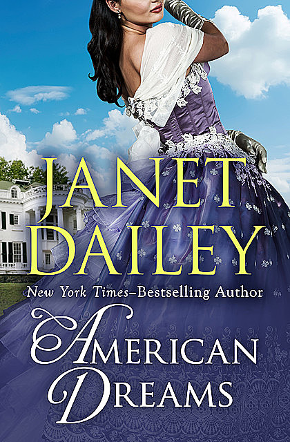 American Dreams, Janet Dailey