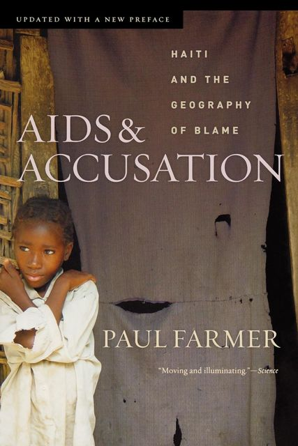 AIDS and Accusation, Paul Farmer