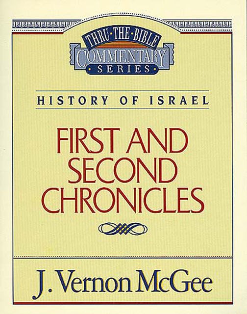 1 and 2 Chronicles, J. Vernon McGee
