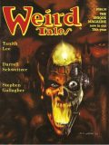 Weird Tales #327, Tanith Lee, Darrell Schweitzer, Thomas Ligotti, Ralph Gamelli, Stephen Gallagher