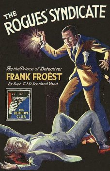 The Rogues' Syndicate, Frank Froest