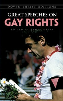 Great Speeches on Gay Rights, James Daley
