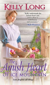 The Amish Heart of Ice Mountain, Kelly Long