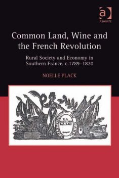 Common Land, Wine and the French Revolution, Noelle Plack