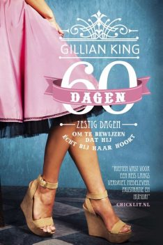 Zestig dagen, Gillian King