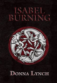 Isabel Burning, Donna Lynch