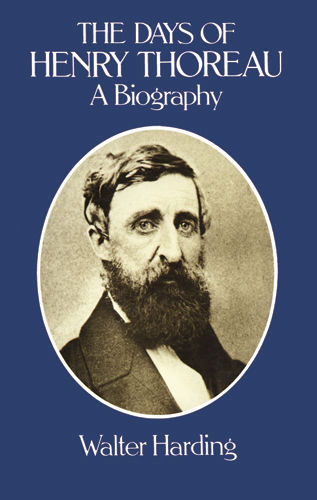 The Days of Henry Thoreau, Walter Harding