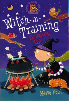 Brewing Up (Witch-in-Training, Book 4), Maeve Friel