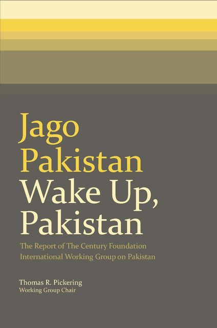 Jago Pakistan / Wake Up, Pakistan, Thomas R.Pickering