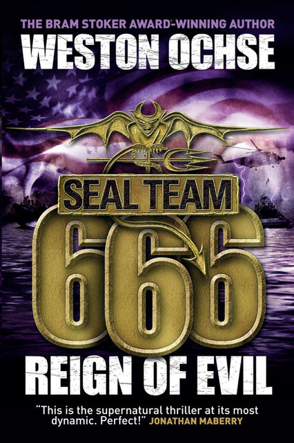 SEAL Team 666: Reign of Evil, Weston Ochse