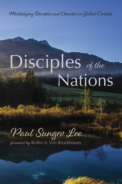 Disciples of the Nations, Paul Sungro Lee