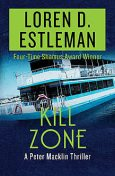 Kill Zone, Loren D.Estleman