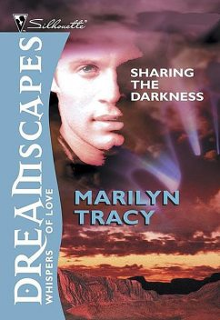 Sharing The Darkness, Marilyn Tracy