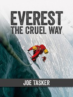 Everest the Cruel Way, Chris Bonington, Joe Tasker