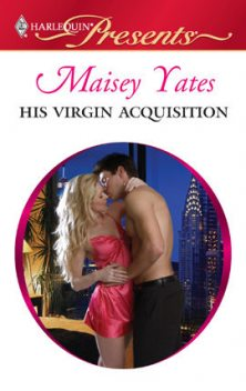 His Virgin Acquisition, Maisey Yates