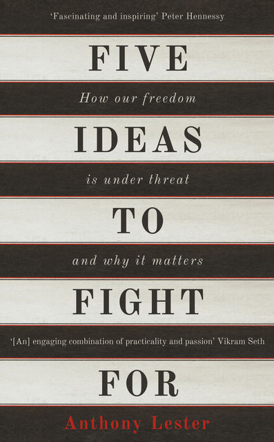 Five Ideas to Fight For, Anthony Lester