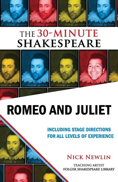 Romeo and Juliet: The 30-Minute Shakespeare, William Shakespeare