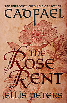 The Rose Rent, Ellis Peters