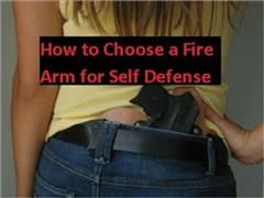 How to Choose a Fire Arm for Self Defense, Self Help eBooks