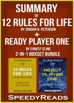 Summary of 12 Rules for Life, Speedy Reads