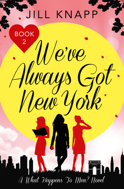 We've Always Got New York, Jill Knapp