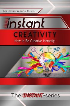 Instant Creativity, INSTANT Series