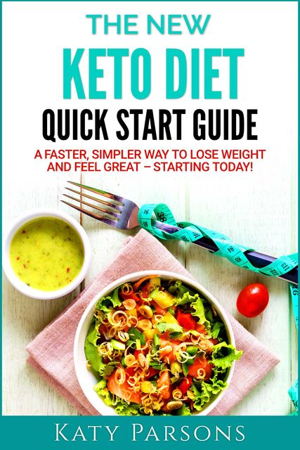 The New Atkins Diet Quick Start Guide, Katy Parsons