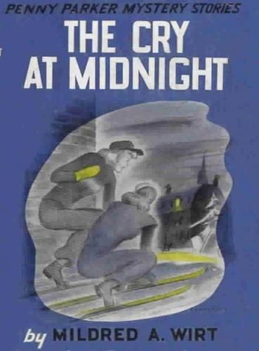 The Cry at Midnight, Mildred A.Wirt