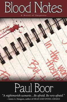 Blood Notes, Paul Boor