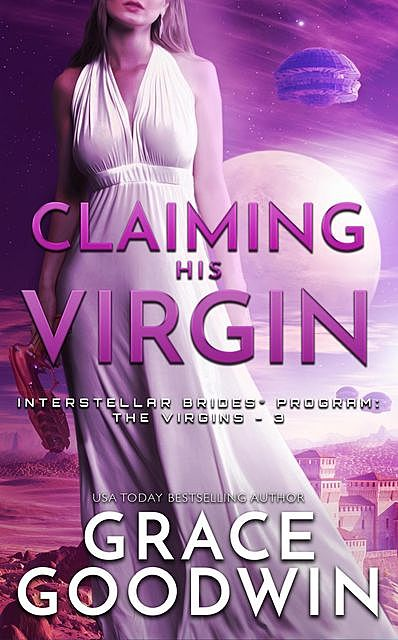 Claiming His Virgin, Grace Goodwin