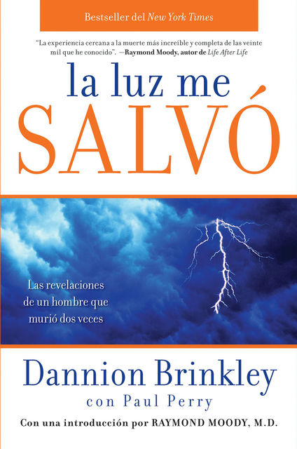 La luz me salvo, Dannion Brinkley, Paul Perry