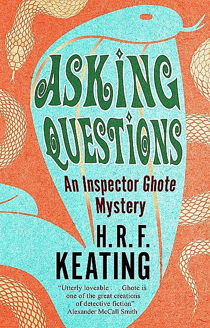 Asking Questions, H.R.F.Keating
