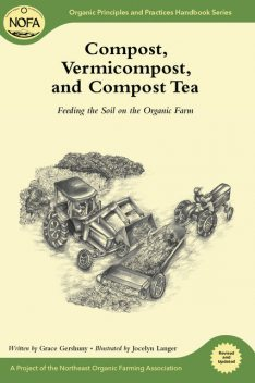 Compost, Vermicompost and Compost Tea, Grace Gershuny
