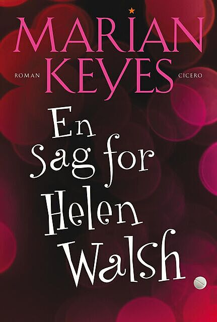 En sag for Helen Walsh, Marian Keyes