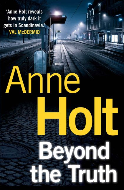 Beyond the Truth, Anne Holt