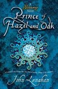 Prince of Hazel and Oak (Shadowmagic, Book 2), John Lenahan