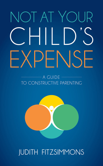 Not at Your Child's Expense, Judith Fitzsimmons